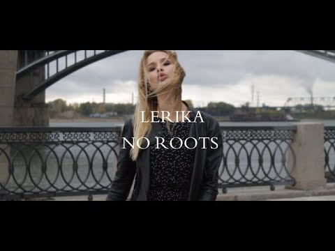 LERIKA - No Roots (cover) (originally By Alice Merton)