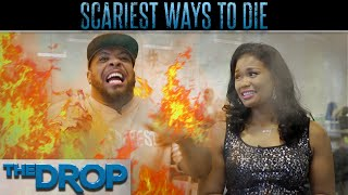 Scariest Ways to Die - The Drop Presented by ADD