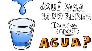 ¿QUÉ LE PASA A TU CUERPO SI NO BEBES AGUA💦 | Drawing About