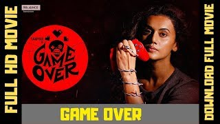 Game Over  2019 Hindi Full Movie HD   Link Is In Description   Bollywood Movie