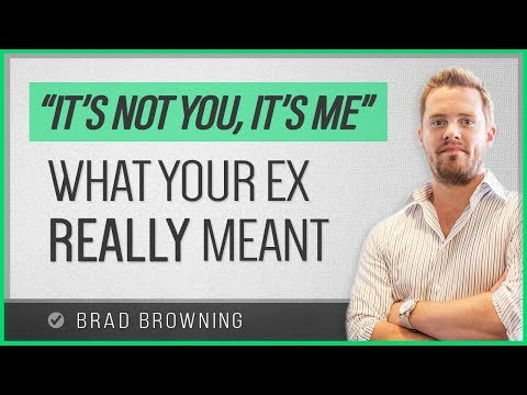 "What Your Ex Mean When They Said ""It's Me, Not You""...(Or Any Common Breakup Excuse)"