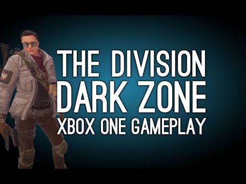 The Division Dark Zone Gameplay on Xbox One - Let's Play The Division (Ep. 2)