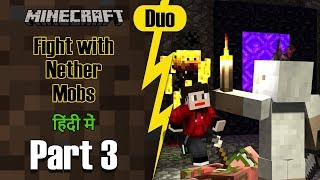 Part 3 - Fight with Nether Mobs (IsLand Adventure) - Minecraft PE Duo | in Hindi | BlackClue Gaming
