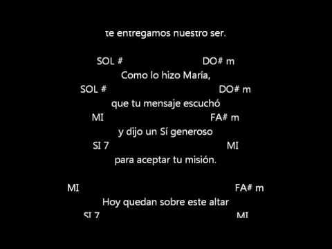 CANTOS PARA MISA - NO SÓLO EL VINO Y EL PAN - OFERTORIO - LETRA Y ACORDES - CANTO A LA VIRGEN MARIA