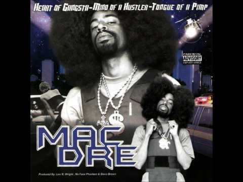 Heart of Gangsta, Mind of a Hustler, Tongue of a Pimp - Mac Dre
