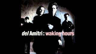 "Del Amitri, ""Kiss This Thing Goodbye"""