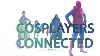 Cosplayers Connected Season 3 Teaser