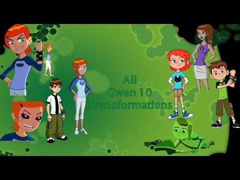 Ben 10 - All Gwen 10 Transformations