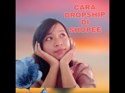 cara-dropship-di-shopee-|-dropship-pemula
