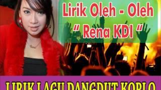 Gambar cover DANGDUT RENA KDI OLEH - OLEH LIRIK