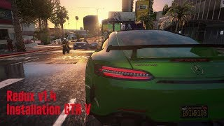How to Install Redux v1.4 with New ReShade Ultra Realistic Graphics Mod in GTA V