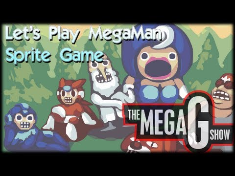 Let's Play Mega Man Sprite Game! - MegaGShow Highlight LP