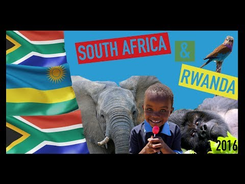 African Adventure - South Africa + Rwanda 2016