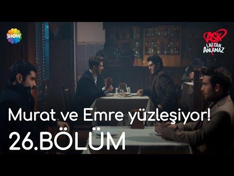 Aşk Laftan Anlamaz 26.Bölüm | Murat ve Emre yüzleşiyor!