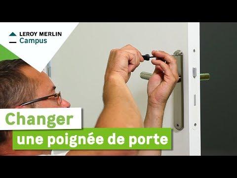 Comment Changer Une Poignée De Porte Leroy Merlin Youtube