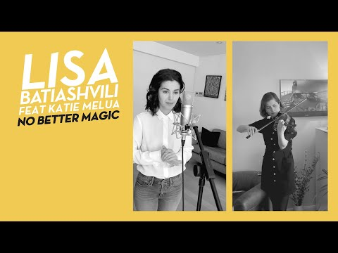 "Lisa Batiashvili & Katie Melua #StayAtHome – ""No Better Magic"" from ""City Lights"""