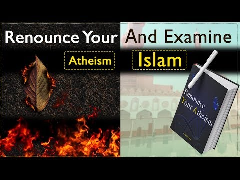 42 Steps to Renounce Your Atheism, and Examine Islam - a Documentary مترجم للعربية