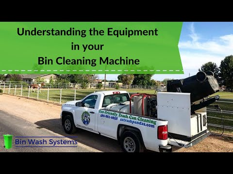 Understanding The Equipment In Your Bin Cleaning Machine - Build A Trash Bin Cleaner
