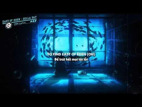 Download [Lyrics + Vietsub] East Of Eden - Zella Day