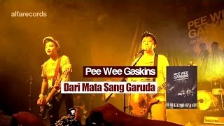 Download lagu Pee Wee Gaskins - Dari Mata Sang Garuda (FROM LIVE DVD)