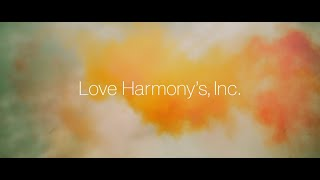 Love Harmony's, Inc.『雑草』Official Music Video