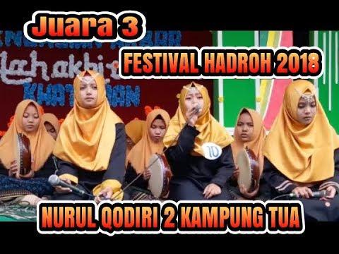 Hadroh Terbaik 2018 Juara 3 Festival Sholawat Nurul Qodiri 2 Part1