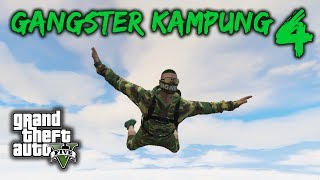 GANGSTER KAMPUNG 4 !! - GTA 5 Online (Malaysia) || Bersama Ukiller