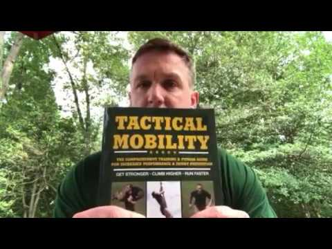 Tactical Mobility - New Book: Part Three of Tactical Fitness Series