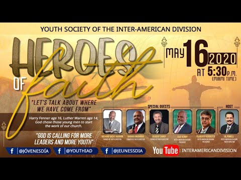 Youth Society Of Inter-American Division. Heroes Of Faith.