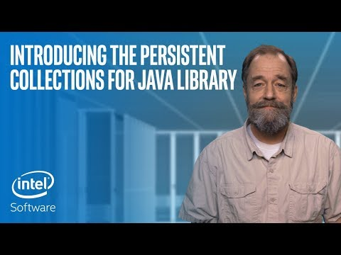 Introducing the Persistent Collections for Java Library | Intel Software
