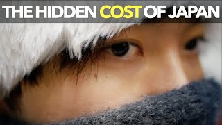 The Hidden Cost Of Japan