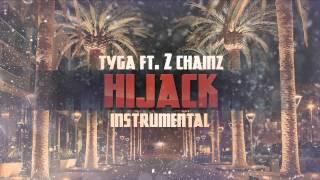 Tyga - Hijack Instrumental + Free mp3 download!
