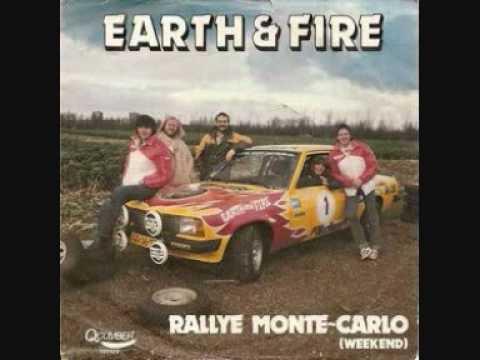 Earth & Fire - Rallye Monte-Carlo (Weekend)