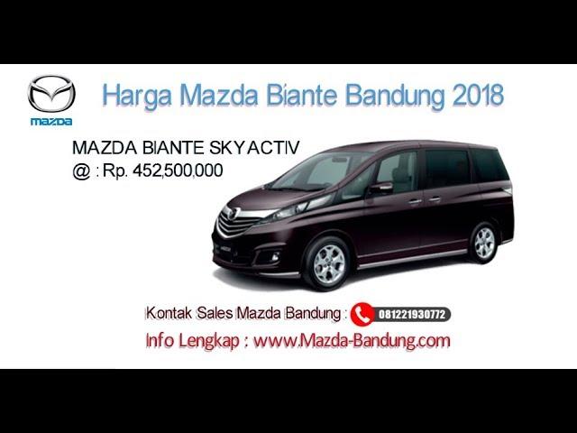 Harga Mazda Biante 2018 Bandung dan Jawa Barat