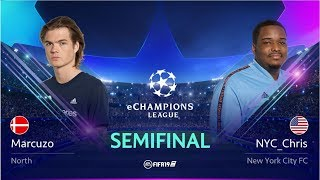 NYC_Chris vs North Marcuzo - eChampions League Semi-final