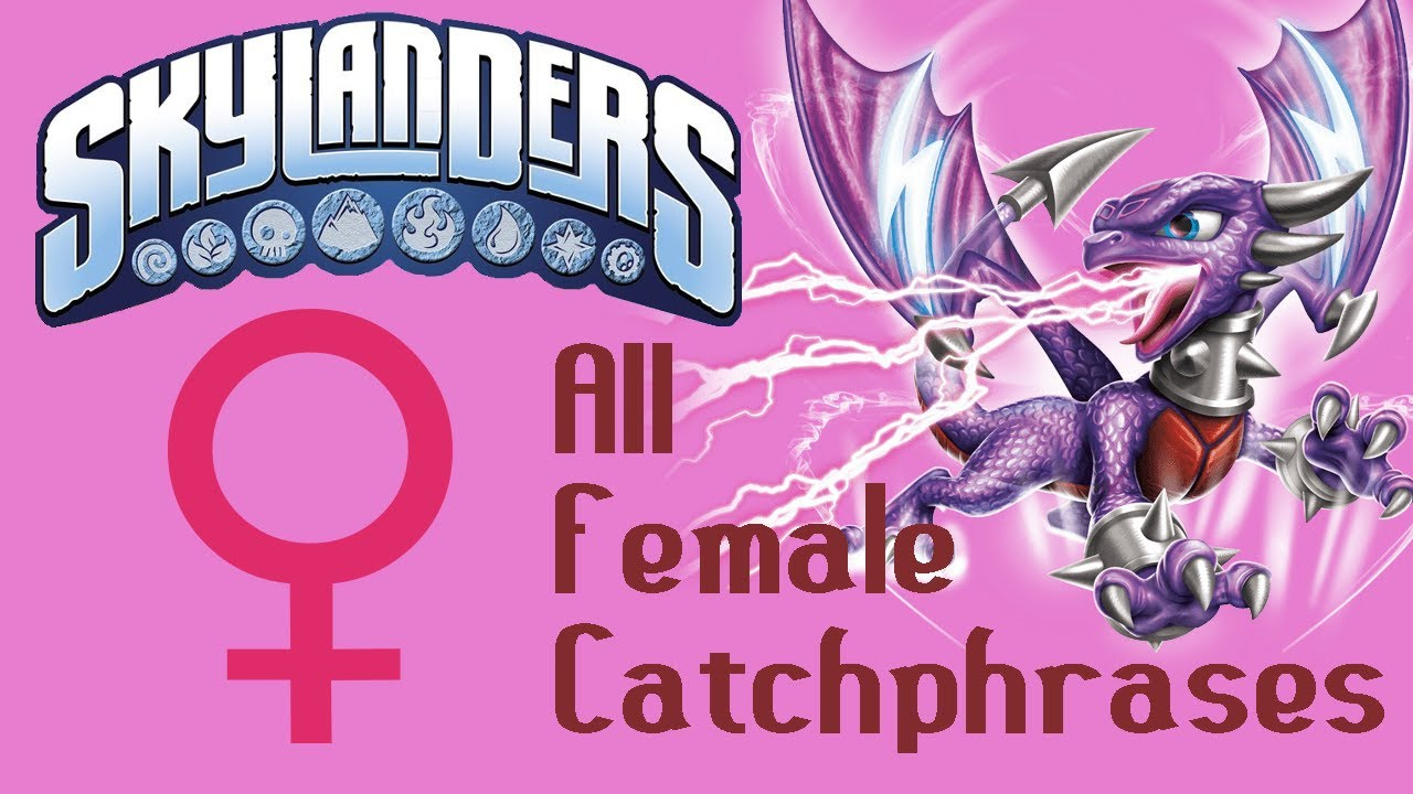 skylanders swap force all female character catchphrases with