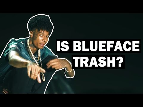 Why Do People Think Blueface Is A Trash Rapper?