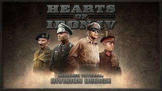 Hearts of Iron IV - Beginner Tutorial - Division Designer