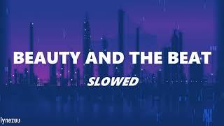 Justin Bieber ft. Nicki Minaj- Beauty and the Beat (SLOWED)