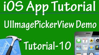 Free iPhone iPad Application Development Tutorial 10 - UIImagePickerController Demo in iOS App