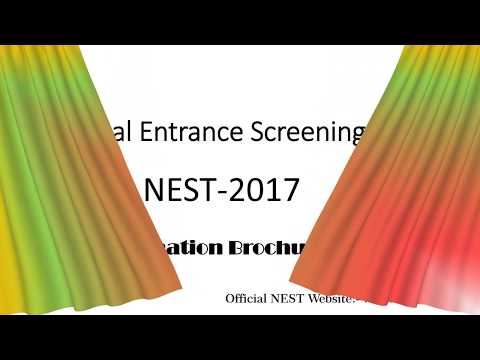 National Entrance Screening Test (NEST)