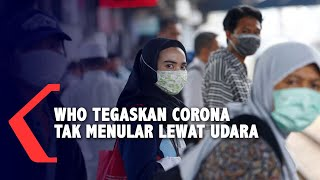 Ternyata Hoaks! WHO Tegaskan Virus Corona Tak Menular Lewat Udara