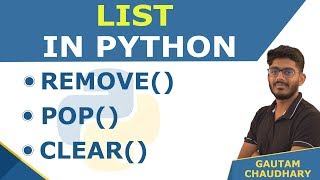 List in Python | remove(), pop(), clear() Functions | Python Tutorials for Beginners in Hindi Video