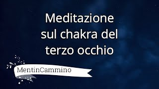 Meditazione sul chakra del terzo occhio