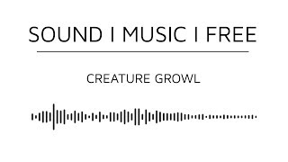Free Horror Game SFX - Creature Growl (Direct Download)