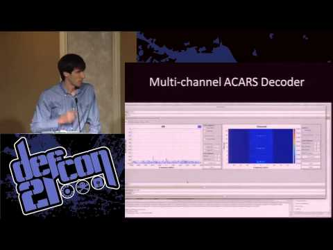 Defcon 21 - All Your RFz Are Belong to Me - Hacking the Wireless World with Software Defined Radio