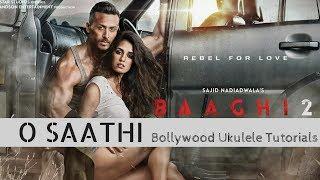 O Saathi | Atif Aslam | Baaghi 2 | Easy Ukulele Tutorial
