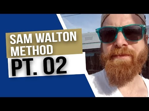 Sam Walton Lessons For Affiliate Marketing PT.02