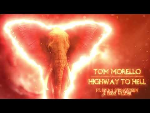 Tom Morello - Highway To Hell (ft. Bruce Springsteen & Eddie Vedder) [Official Audio]