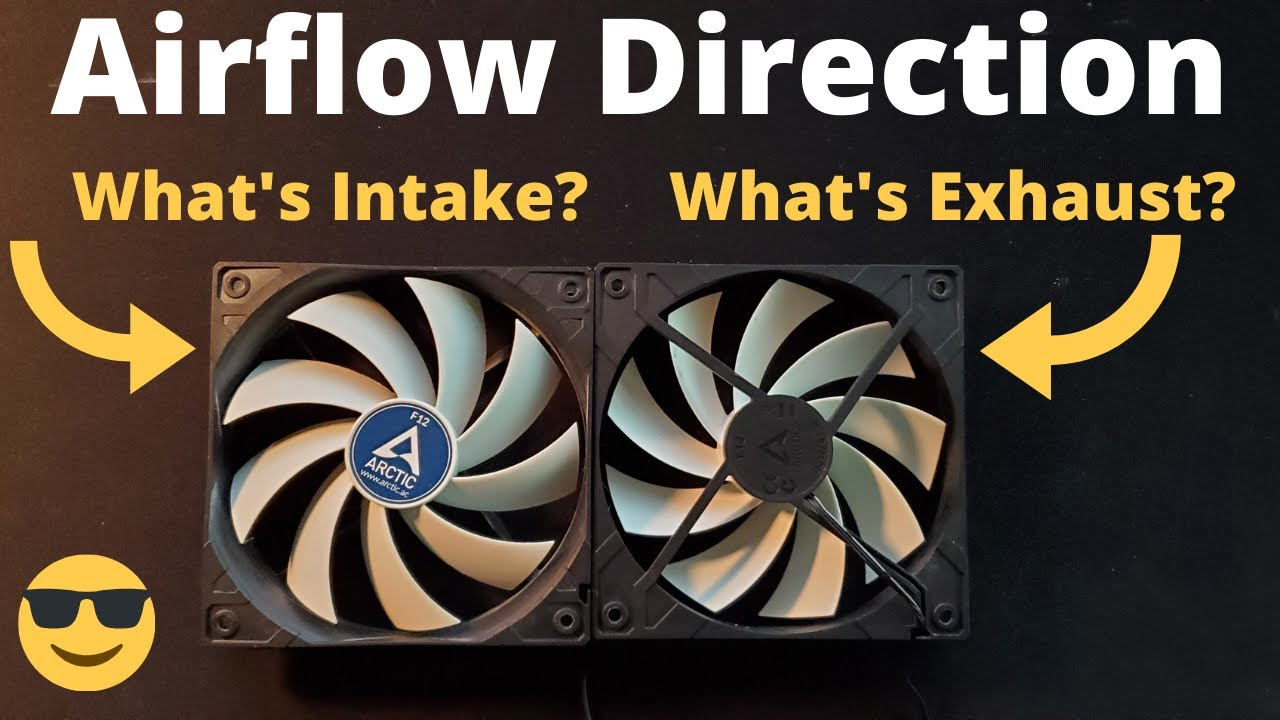 computer fans 3 tips on how to determine airflow direction intake vs exhaust